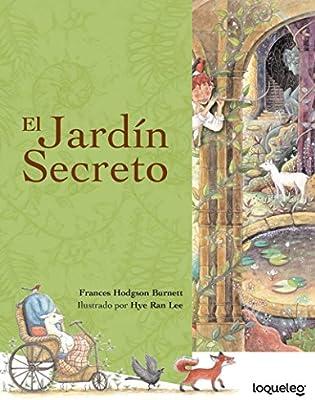 El Jardin Secreto: Amazon.es: Hodgson Burnett, Frances, Ran Lee, Hye: Libros