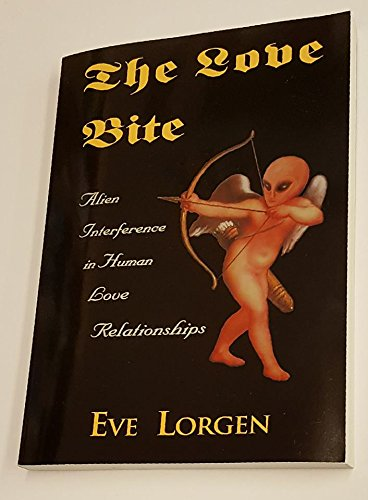 The Love Bite: Alien Interference in Human Love Relationships PDF