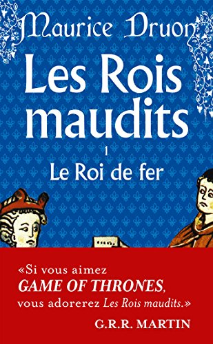 le-roi-de-fer-les-rois-maudits-tome-1-french-edition
