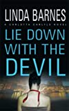Lie down with the Devil, Linda Barnes, 0312356455