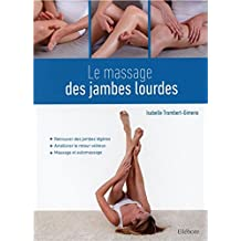 Le massage des jambes lourdes