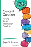 Content Curation: How to Avoid Information Overload (Corwin Connected Educators Series)