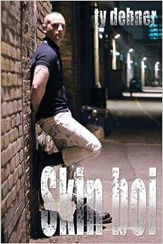 Skin boi (Boner Books) by Ty Dehner (2007-08-24)