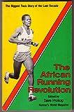 African Running Revolution, Dave Prokop (Editor), 0890370583