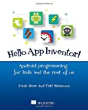 Hello!  App Inventor: Android programming for kids and the rest of us