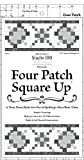 7 inch quilting squares - Four Patch Square Up - Quilting Tool