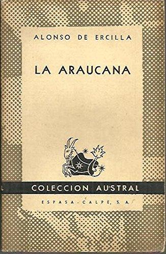 La araucana.-- (Austral) : Amazon.es: Ercilla, Alonso de -: Libros
