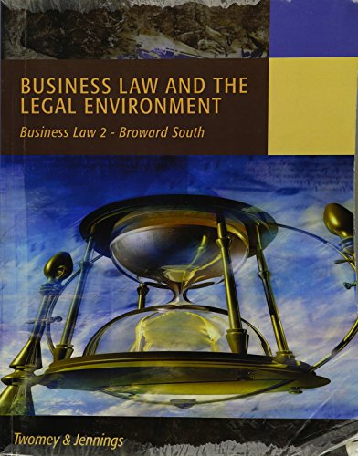 Business Law and the Legal Environment - Business Law 2 - Broward South