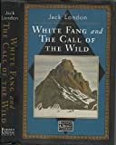White Fang and The Call of the Wild, Jack London, 0765198797