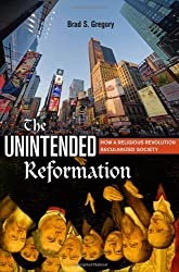 The Unintended Reformation: How a Religious Revolution Secularized Society by Brad S. Gregory (Abridged, Audiobook, Box set) Hardcover