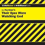 Their Eyes Were Watching God: CliffsNotes | Megan E. Ash