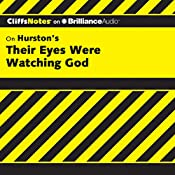 Their Eyes Were Watching God: CliffsNotes | Megan E. Ash
