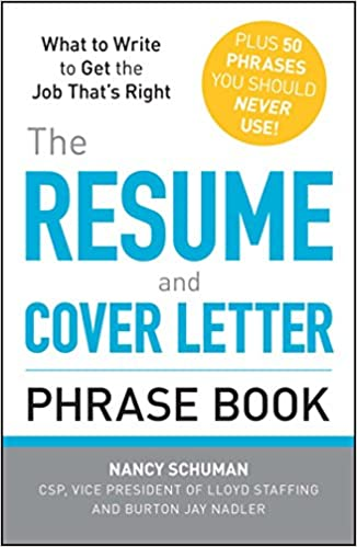Amazon.com: The Resume and Cover Letter Phrase Book: What to ...
