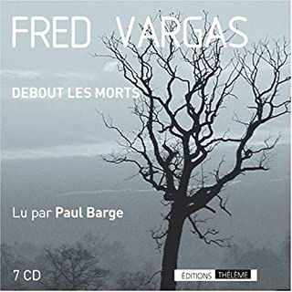 Debout les morts, Vargas, Fred