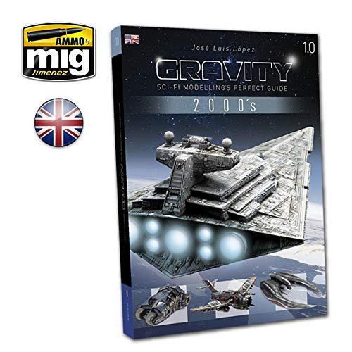 2019高い素材  AMMO by - Mig AMM6110 Gravity 1.0 - AMM6110 Sci AMMO Fi Modelling's Perfect Guide B07JL4W1WC, イーコンビニ:1091d7e2 --- wap.milksoft.com.br