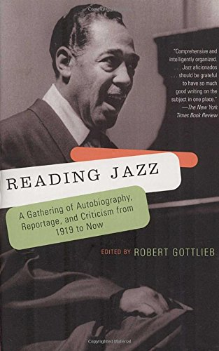 reading-jazz-a-gathering-of-autobiography-reportage-and-criticism-from-1919-to-now