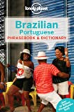 Brazilian Portuguese Phrasebook & Dictionary (Lonely Planet Phrasebook and Dictionary)