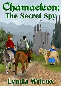 Chamaeleon: The Secret Spy by [Wilcox, Lynda]