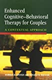 img - for Enhanced Cognitive- Behavorial Therapy for Couples: A Contextual Approach by Norman B. Epstein (2002-07-01) book / textbook / text book