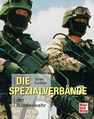 Die Spezialverbände der Bundeswehr Gebundenes Buch – 1. Februar 2007 Sören Sünkler Motorbuch 3613025922 -flugzeuge