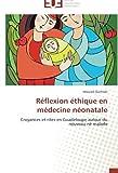 Réflexion éthique en médecine néonatale: Croyances et rites en Guadeloupe autour du nouveau-né malade (French Edition)