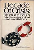 Decade of Crisis, Andrew Kopkind and James Ridgeway, 0529046326