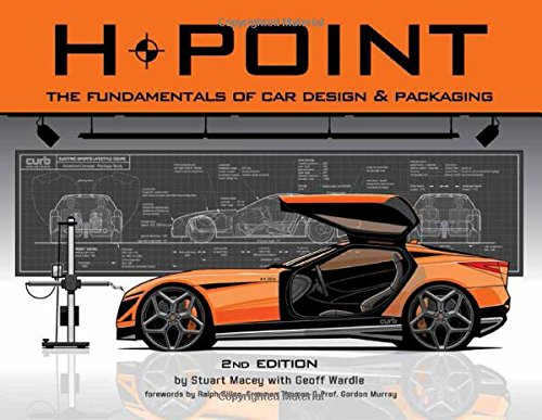 H-Point 2nd Edition: The Fundamentals of Car Design & Packaging [Stuart Macey] (Tapa Blanda)