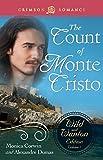 The Count Of Monte Cristo: The Wild and Wanton Edition Volume 1 (Crimson Romance)