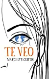 img - for Te veo (Spanish Edition) book / textbook / text book