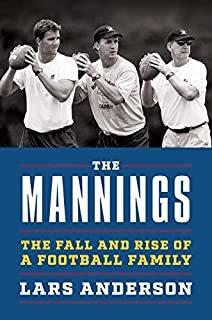 Book Cover: The Mannings: The Fall and Rise of a Football Family