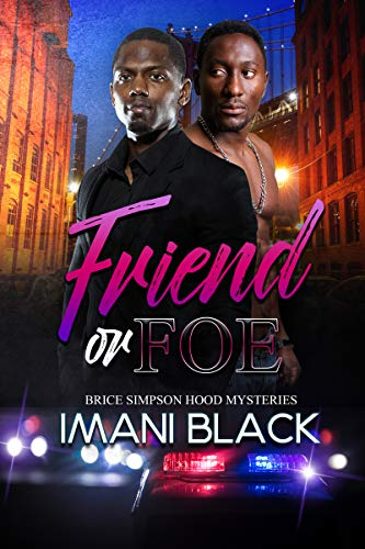 Book Cover: Friend or Foe: Brice Simpson Hood Mysteries