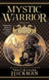 Mystic Warrior, Laura Hickman and Tracy Hickman, 0446612227