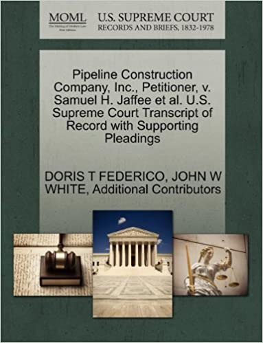 Pipeline Construction Company, Inc , Petitioner, v  Samuel H  Jaffee