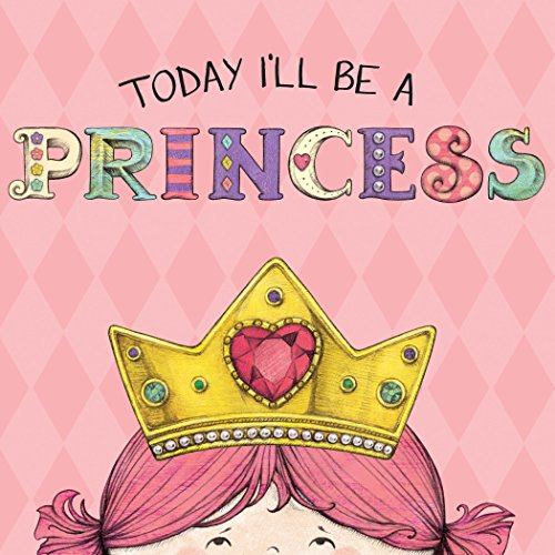 Today I'll Be a Princess -