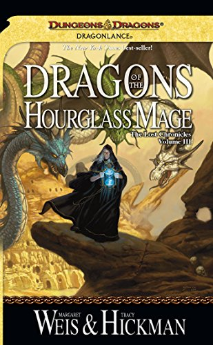 - Dragons of the Hourglass Mage: Lost Chronicles, Volume Three
