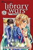 Library Wars: Love & War, Vol. 5