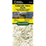 Colorado 14ers North [Sawatch, Mosquito, and Front Ranges] (National Geographic Topographic Map Guide)