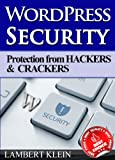 WordPress Security: Protection from Hackers and Crackers
