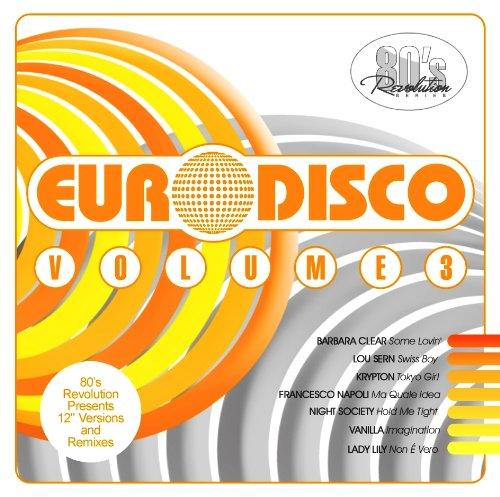 Various: 80's Revolution Euro Disco Vol 3 (Audio CD)