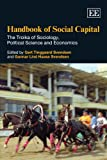 Handbook of Social Capital, Gert Tinggaard Svendsen and Gunnar Lind Haase Svendsen, 1849804338