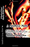 A Marked Man/ Alaska with Love, Sandrine Gasq-Dion, 1494373041