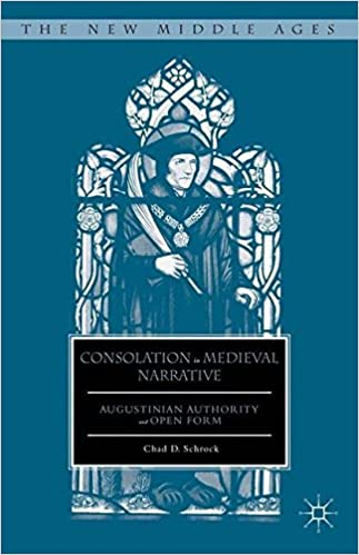 Book Consolation in Medieval Narrative: Augustinian Authority and Open Form (The New Middle Ages)