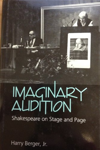 Imaginary Audition: Shakespeare on Stage and Page