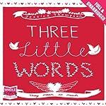 Three Little Words | Jessica Thompson