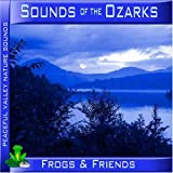 Sounds of the Ozarks - Frogs & Friends