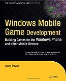 Windows Mobile Game Development, Adam Dawes, 1430229284