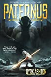 Paternus: Rise of Gods (The Paternus Trilogy) (Volume 1)