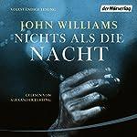 Nichts als die Nacht | John Williams