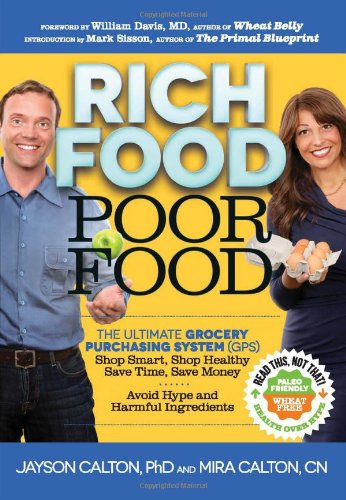 Rich Food Poor Food: The Ultimate Grocery Purchasing System (GPS) cover