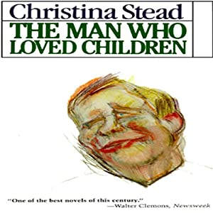 The Man Who Loved Children Audiobook